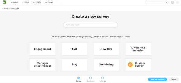 Create surveys easily with pre-built templates