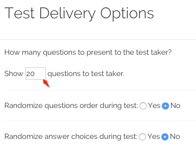 Test delivery options